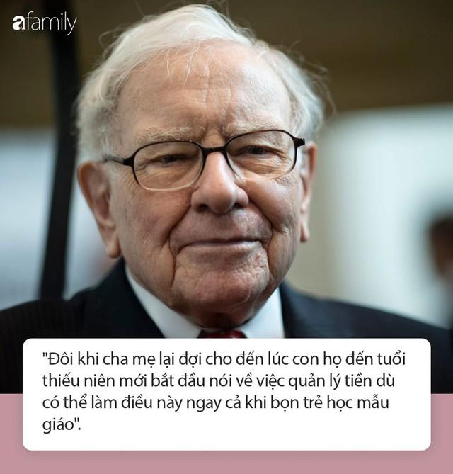 Tỷ phú Warren Buffett: Đừng chờ khi con lớn mới dạy con về tiền bạc - Ảnh 1.