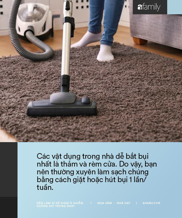11 cách bạn có thể làm để giảm ô nhiễm không khí trong nhà trong những ngày Hà Nội, Sài Gòn đều ô nhiễm nặng nề - Ảnh 3.