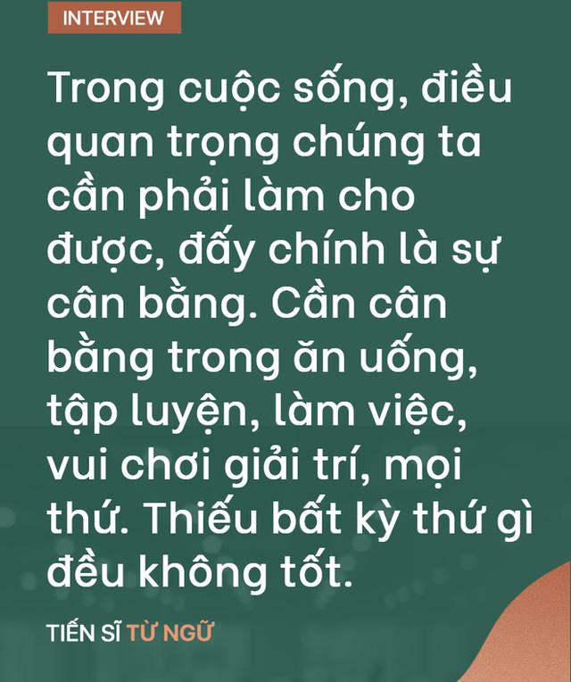 """TS Từ Ngữ: Bí quyết sống khỏe là một """"vòng tròn khép kín, nhưng con em chúng ta đang mất gốc! - Ảnh 10."""