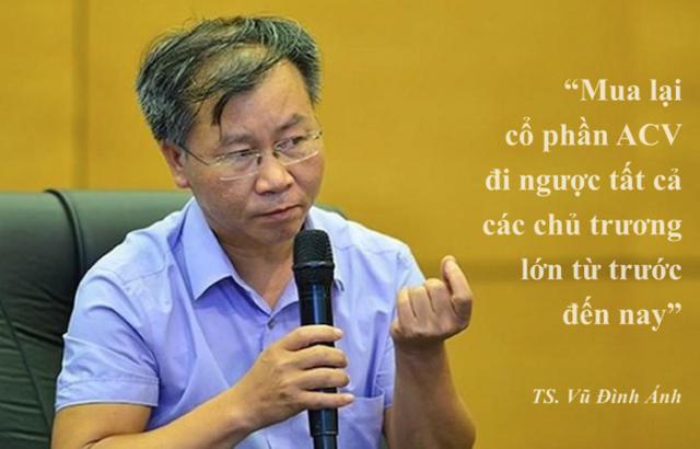 """TS. Vũ Đình Ánh: """"Mua lại cổ phần ACV đi ngược tất cả các chủ trương lớn từ trước đến nay"""" - Ảnh 1."""