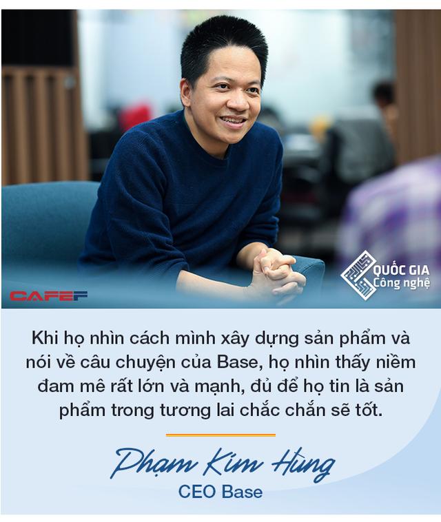 CEO Base Phạm Kim Hùng: Làm startup công nghệ muốn thành công thì cần nhất là chăm chỉ, làm việc từ 12 đến 16 tiếng/ngày trong nhiều năm - Ảnh 6.
