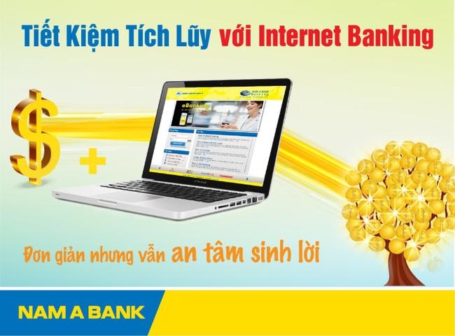 Nam Á Bank mở dịch vụ tiết kiệm tích lũy qua Internet Banking