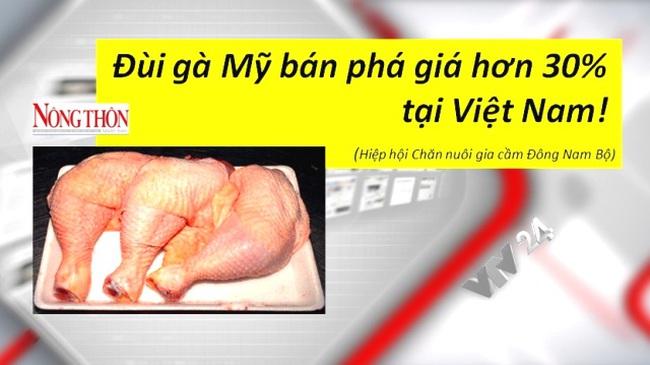 Đùi gà Mỹ bán phá giá hơn 30% tại Việt Nam?