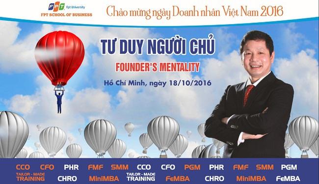 """Mời dự hội thảo """"Tư duy người chủ"""" với Chủ tịch FPT Trương Gia Bình"""