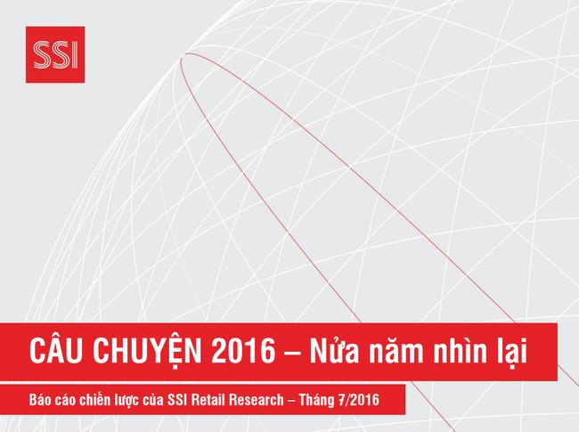 SSI Retail Research: Những ngành đáng chú ý trong nửa cuối năm 2016
