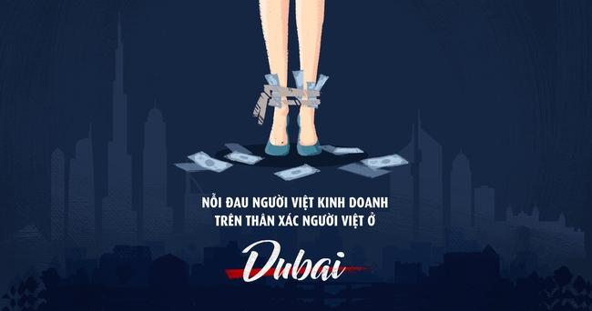 Nỗi đau người Việt kinh doanh trên thân xác người Việt ở Dubai
