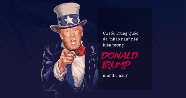 Cú sốc Trung Quốc đã nhào nặn nên hiện tượng Donald Trump như thế nào?