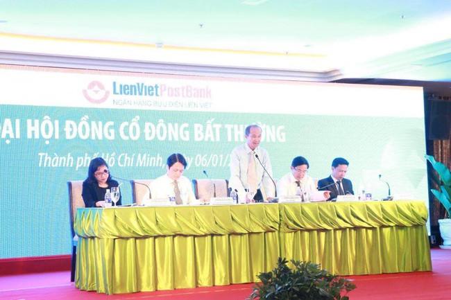 ĐHCĐ bất thường LienVietPostBank: Bầu thêm ông Phạm Doãn Sơn vào HĐQT