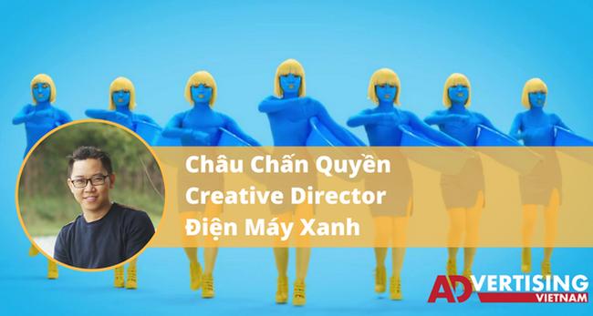 Giám đốc sáng tạo Điện Máy Xanh kể lại sự ra đời thú vị của TVC người xanh và bài hát gây bão ngành marketing năm 2017