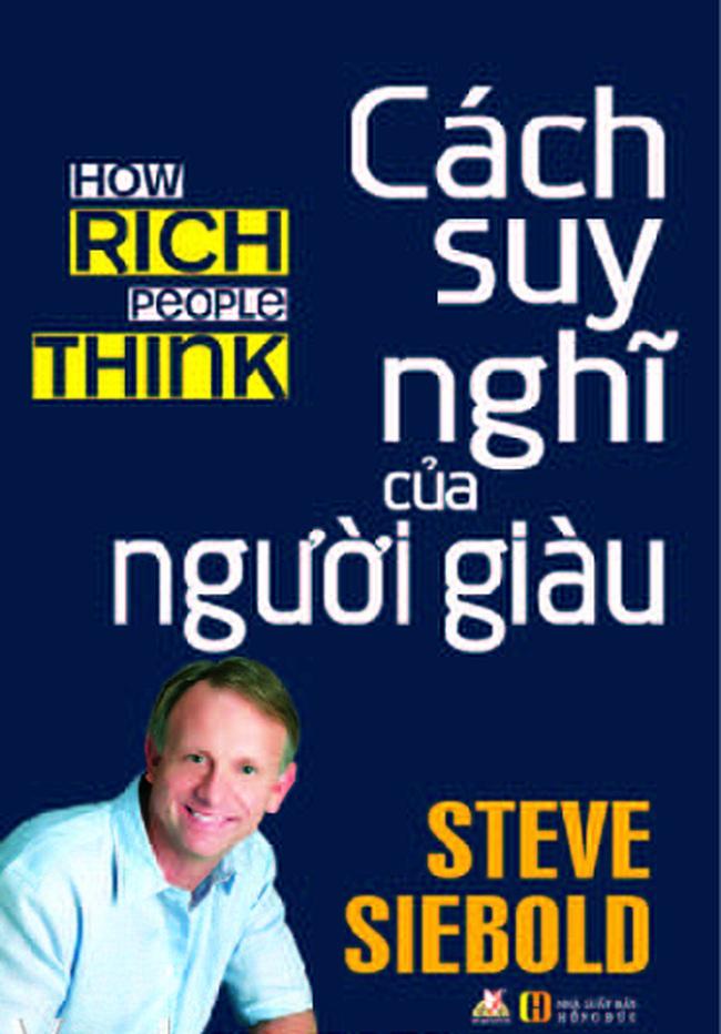 Sau khi tiếp xúc với 1.200 người giàu nhất thế giới, triệu phú tự thân Steve tiết lộ chiến lược làm giàu trong năm mới