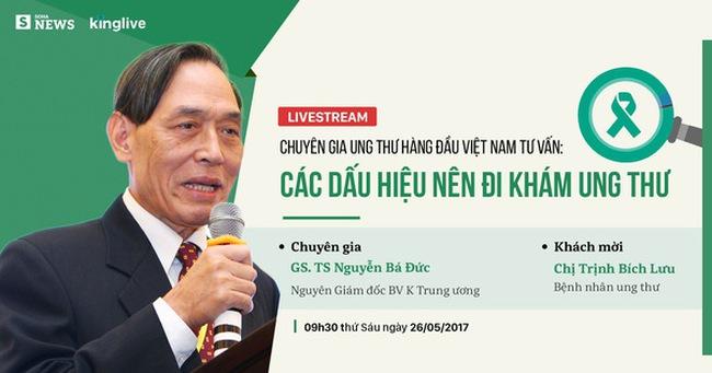 Chuyên gia ung thư hàng đầu Việt Nam tư vấn cách phát hiện ung thư sớm