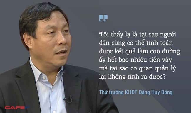 Những phát ngôn mạnh mẽ của Thứ trưởng Bộ KHĐT Đặng Huy Đông về BOT