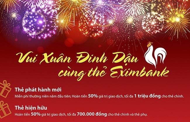 Vui Xuân Đinh Dậu trúng lớn cùng thẻ Eximbank
