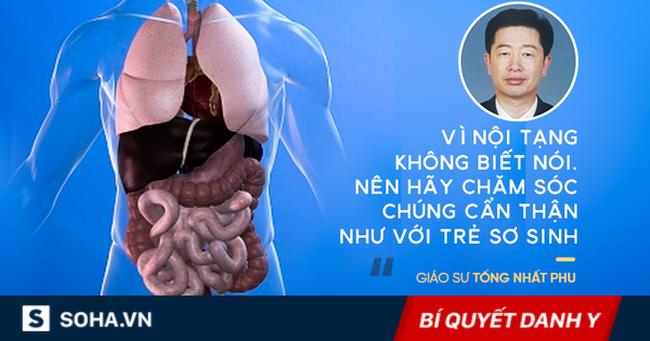 Danh y nhắn nhủ: Nội tạng của bạn không biết nói, hãy chăm sóc cẩn thận như trẻ sơ sinh