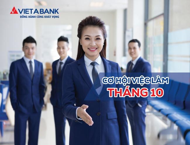 VietABank tuyển dụng nhiều vị trí ngay trong tháng 10