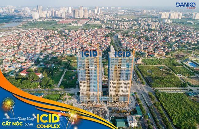 ICID Complex vượt tiến độ và sắp bàn giao căn hộ cho khách hàng