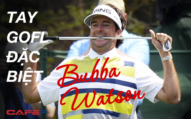 Chuyện ít biết về tay golf đặc biệt Bubba Watson, người có những cú đánh bóng ngay cả Tiger Woods cũng ngưỡng mộ