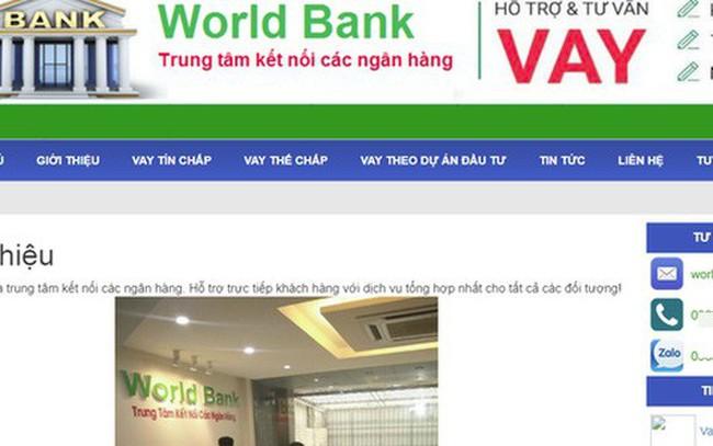 Ngân hàng Thế giới cảnh báo về một công ty hỗ trợ vay vốn lấy tên World Bank ở Việt Nam