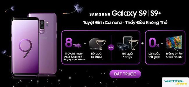 Đặt trước Samsung Galaxy S9/S9 : Trợ giá 8 triệu, rinh quà tặng 4 triệu đồng