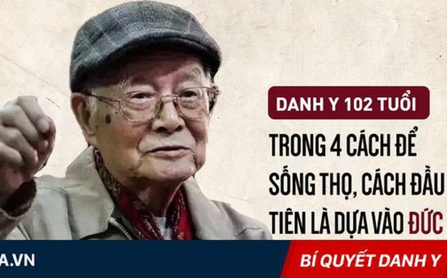 Danh y sống khỏe mạnh đến 102 tuổi: Công thức sống thọ chỉ là thực hiện tốt 4 việc cơ bản