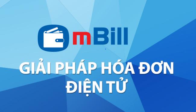 mBill - hóa đơn điện tử siêu tiện lợi cho doanh nghiệp vừa và nhỏ