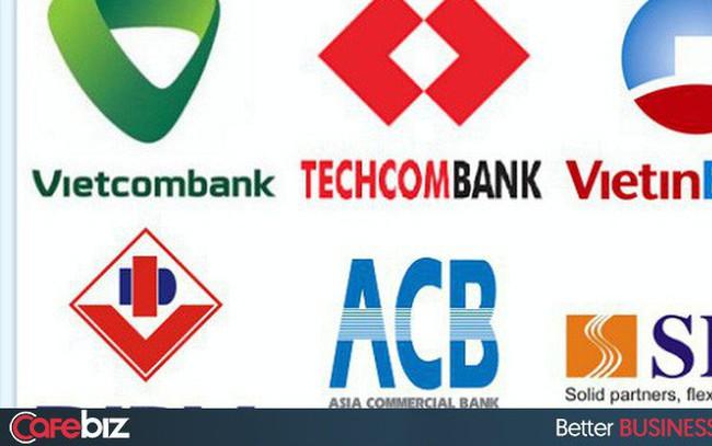Vietcombank, BIDV, Vietinbank tận thu nhất, Techcombank, VPBank 'chiều' khách hàng nhất