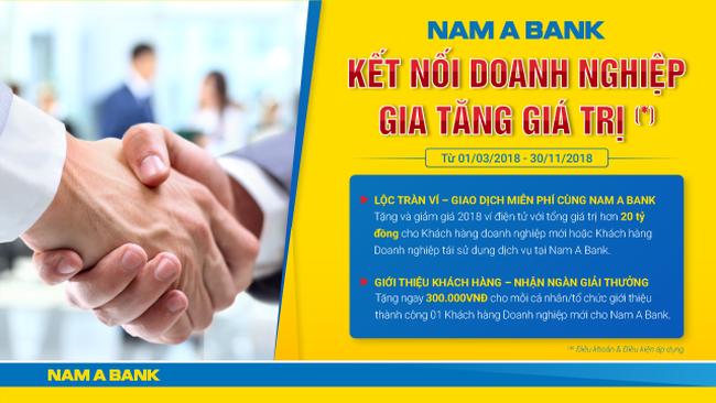 Nam A Bank gia tăng giá trị cho khách hàng doanh nghiệp