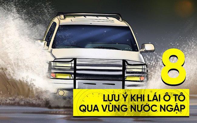 8 lưu ý khi lái ô tô qua vùng nước ngập