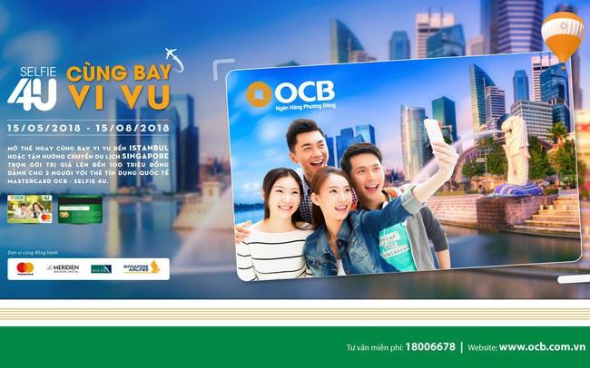 Bay vi vu với thẻ tín dụng quốc tế Mastercard OCB - Selfie 4U