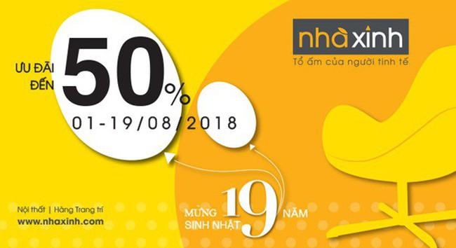 Nhà Xinh mừng sinh nhật lớn ưu đãi đến 50%