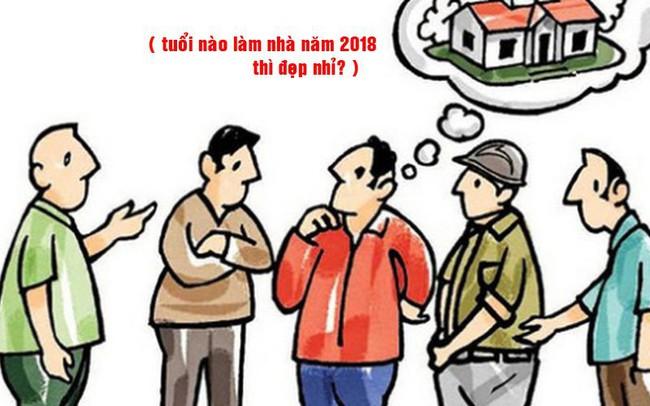 Tuổi nào động thổ xây nhà sẽ phát tài năm 2018?