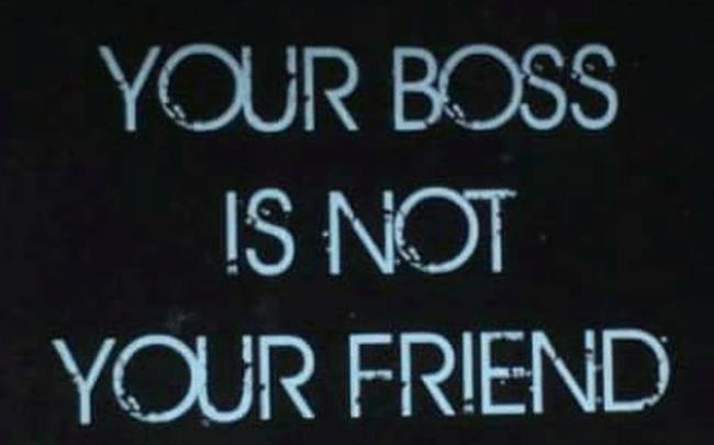 Nhầm lẫn tai hại khiến sự nghiệp của bạn mãi dậm chân: Nhớ, sếp là đối tác, không phải bạn bè!