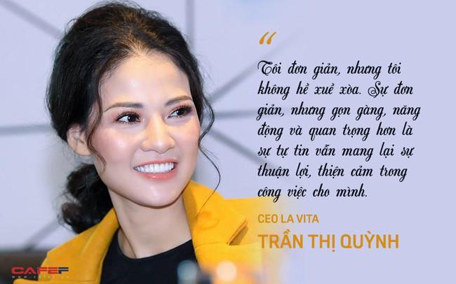 8 điều thú vị ít biết về CEO Lavita Trần Thị Quỳnh: Đơn giản, không xuề xòa nhưng đây mới là điều quan trọng để tạo được thiện cảm trong công việc