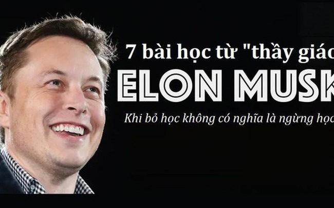 """Nếu là giảng viên, đây sẽ là 7 """"bài tủ"""" của Elon Musk: Marketing """"0 đồng"""", startup là phải ngủ tại văn phòng, chỉ trích là """"kim chỉ nam"""" …"""