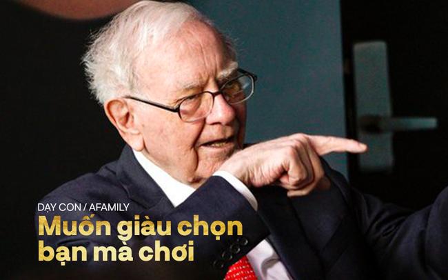 Muốn con giàu như tỷ phú Warren Buffett thì hãy dạy trẻ điều sau: Chọn bạn mà chơi, ai giỏi hơn mình thì kết thân ngay lập tức