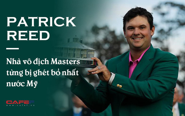 """Từ """"kẻ đáng ghét"""" trên sân golf tới nhà vô địch Master: Sai lầm đem đến bài học thích đáng và quá trình chứng minh bản thân bằng sự kiên trì"""