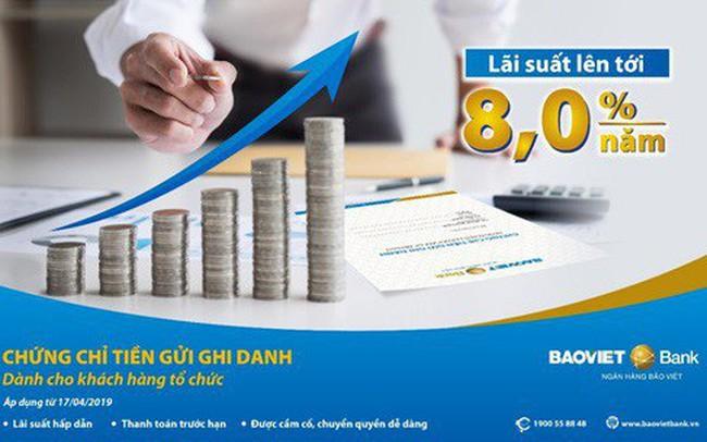 BAOVIET Bank phát hành chứng chỉ tiền gửi ghi danh dành cho khách hàng tổ chức