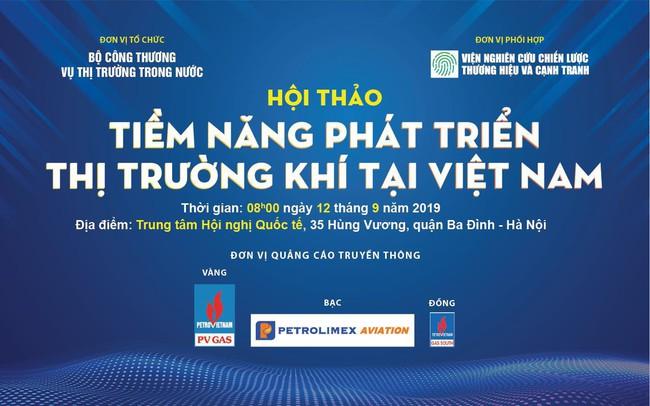 Hội thảo tiềm năng phát triển thị trường khí tại Việt Nam
