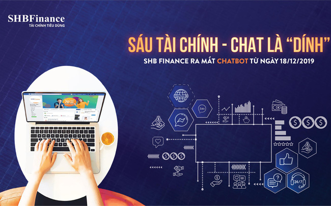 """SHB Finance ra mắt Chatbot """"Sáu Tài chính"""" phục vụ khách hàng mọi lúc mọi nơi"""