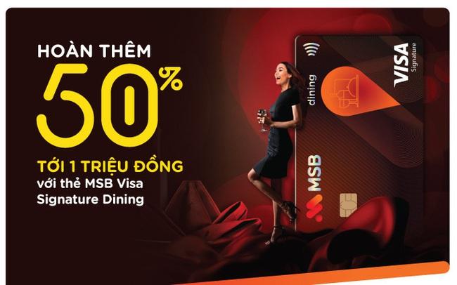 Trải nghiệm ẩm thực mùa lễ hội, nhận hoàn tiền 50% với thẻ MSB Visa Signature Dining
