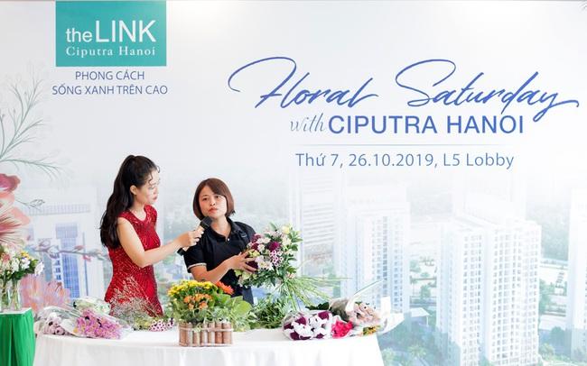 """Ấn tượng sắc hoa  """"Floral Saturday"""" - tại Ciputra Hanoi"""