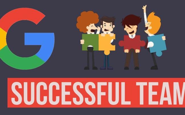 """Google tiết lộ điều """"gây sốc"""" để tạo nên một team hoàn hảo không tì vết: Hoá ra làm việc nhóm lại đơn giản thế này!"""