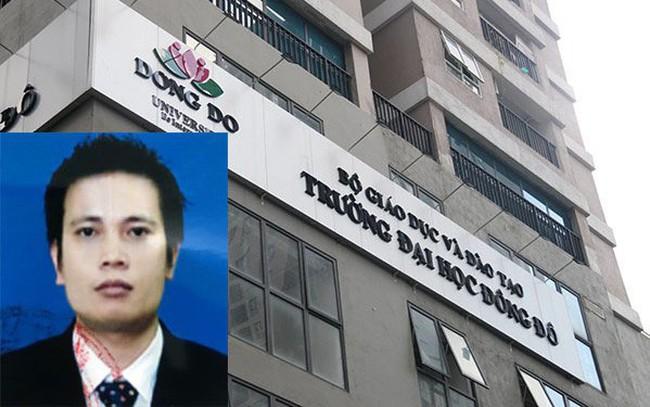 Trước khi bị truy nã, Chủ tịch Đại học Đông Đô còn là chủ tịch của nhiều công ty trên sàn chứng khoán, có cổ phiếu rơi từ 30.000 đồng về 1.000 đồng - ảnh 1