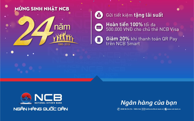 NCB tưng bừng ưu đãi mừng sinh nhật 24 năm
