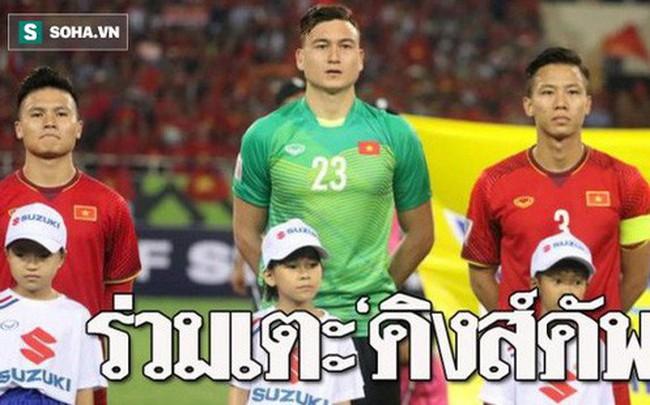 Báo Thái Lan hồ hởi, tán dương ĐT Việt Nam sau khi nhận lời tham dự King's Cup