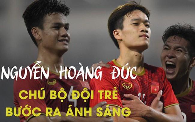 Chân dung Nguyễn Hoàng Đức: Anh bộ đội ghi bàn giúp U23 Việt Nam đè bẹp Thái Lan