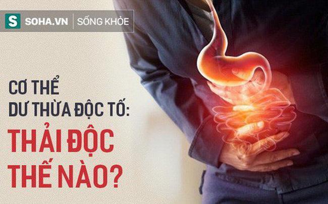 """10 dấu hiệu cảnh báo cơ thể bị độc tố """"tấn công"""": Hãy nhanh thải độc ngay"""