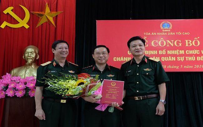 Bổ nhiệm Chánh án Tòa án Quân sự Thủ đô Hà Nội