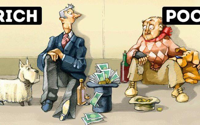 10 điểm khác biệt giữa thói quen người giàu và người nghèo mà bạn nên biết nếu muốn đi đến thành công