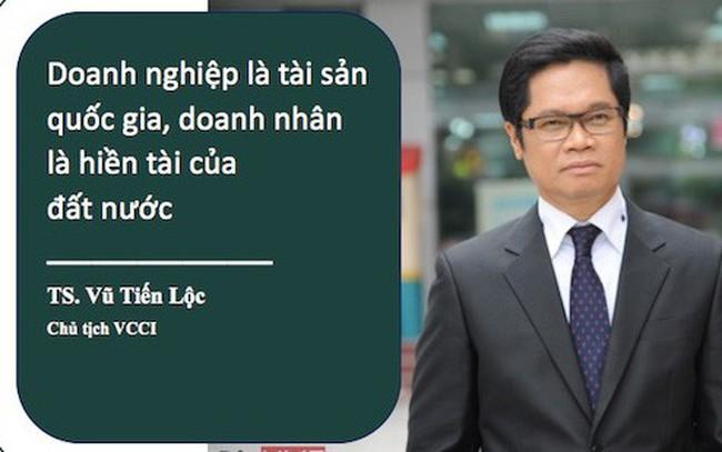 """TS. Vũ Tiến Lộc: """"Doanh nghiệp là tài sản quốc gia, doanh nhân là hiền tài của đất nước"""""""
